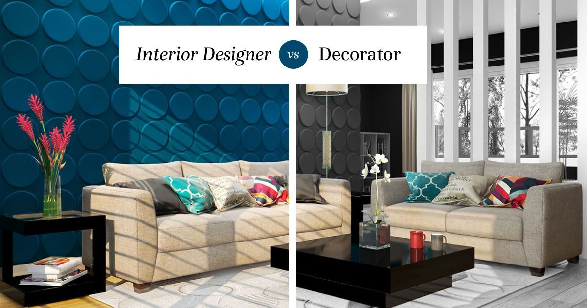 Interior Designers vs Decorators Simplified