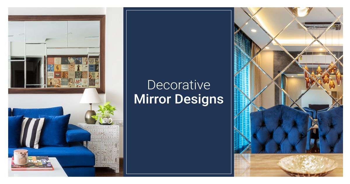 10 Amazing Mirror Designs In Livspacehomes