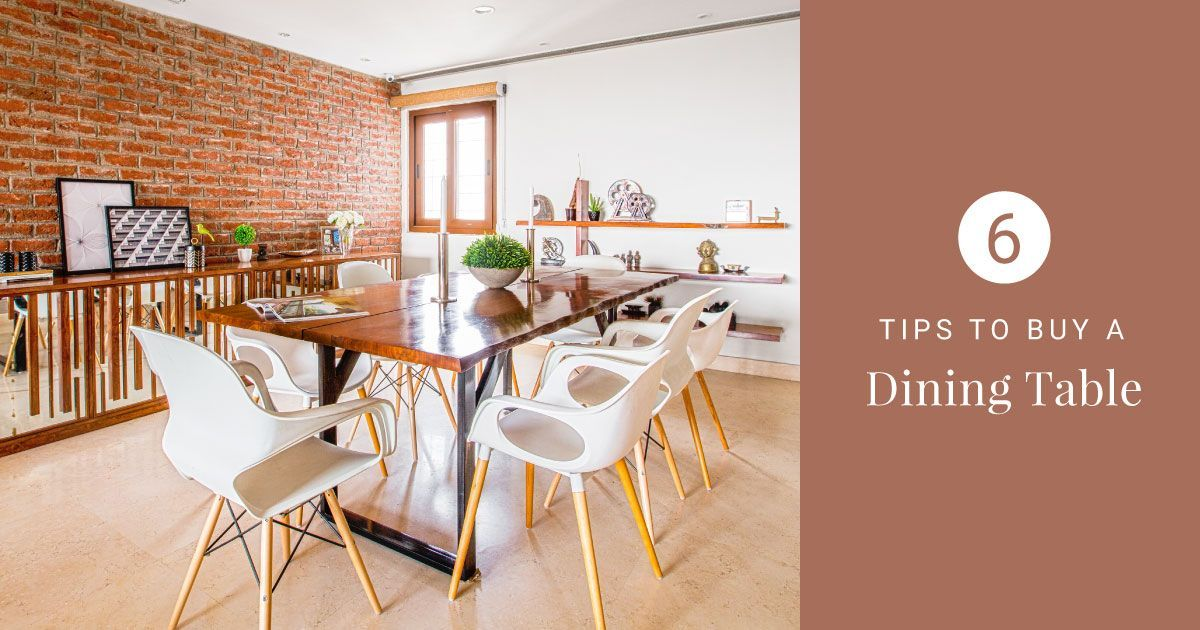 How To Select Buy The Right Dining Table