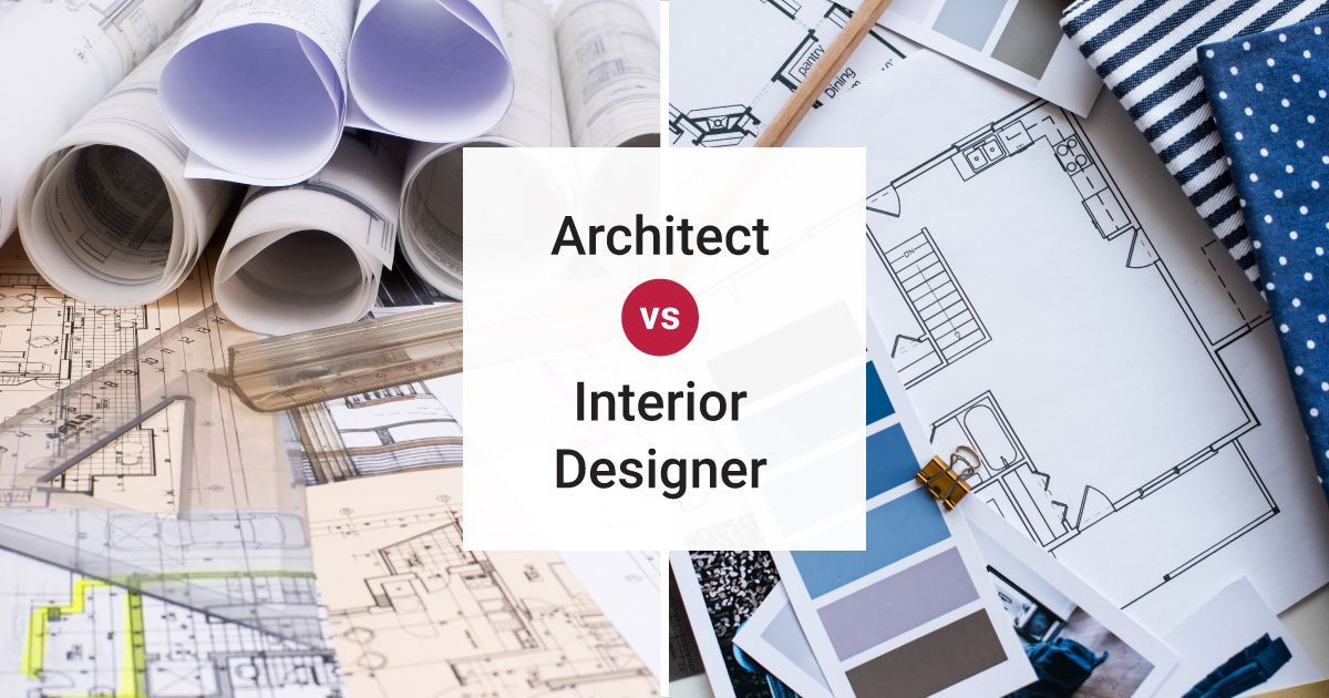 Should You Call An Architect Or Interior Designer