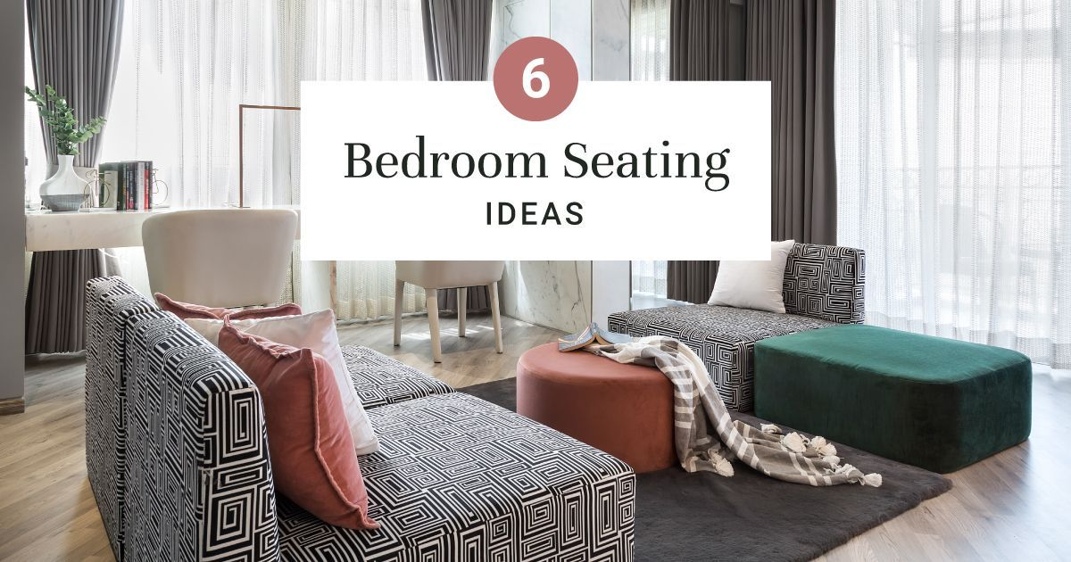 Best Bedroom Seating Ideas Of All Time