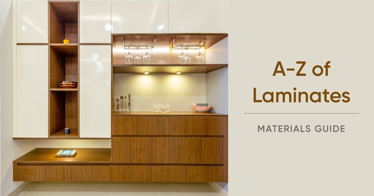 All About Laminates Types Finishes Maintenance Lot More