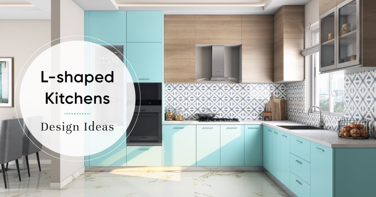 How To Make The Most Of L Shaped Kitchens