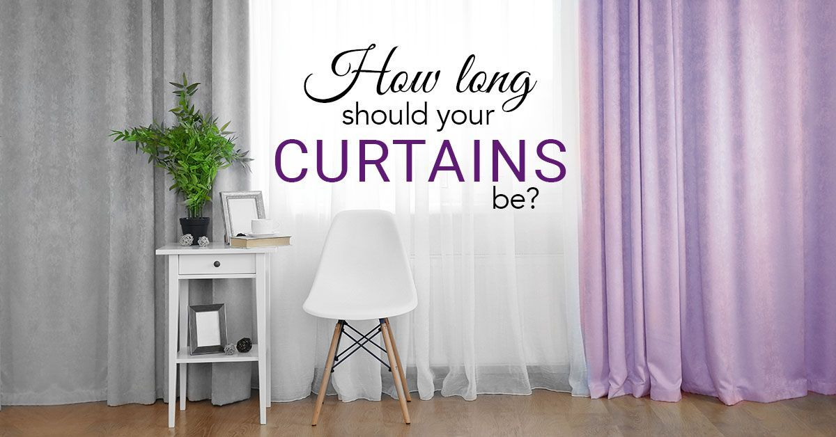 How Long Should Your Curtains Be?