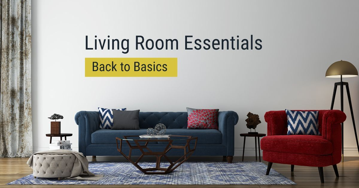 A Beginner S Guide To Decorating The Living Room