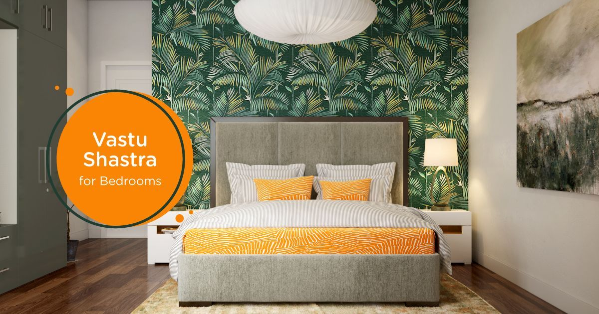 Tips to Design a Vastu-Friendly Bedroom
