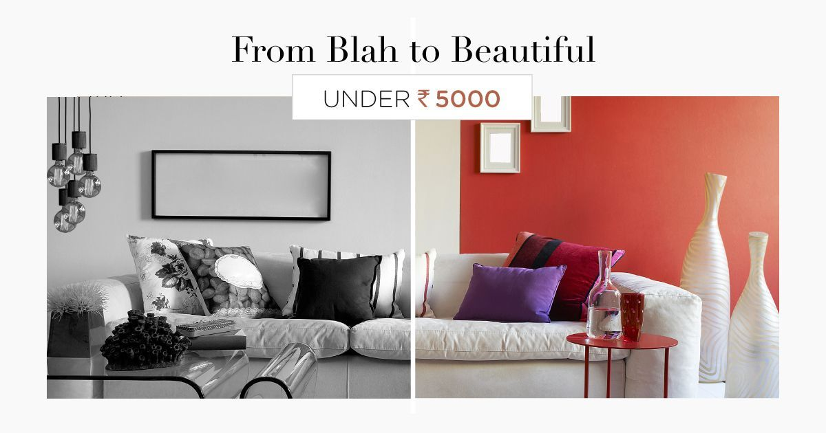 Revamp Your Home With Just ₹5,000