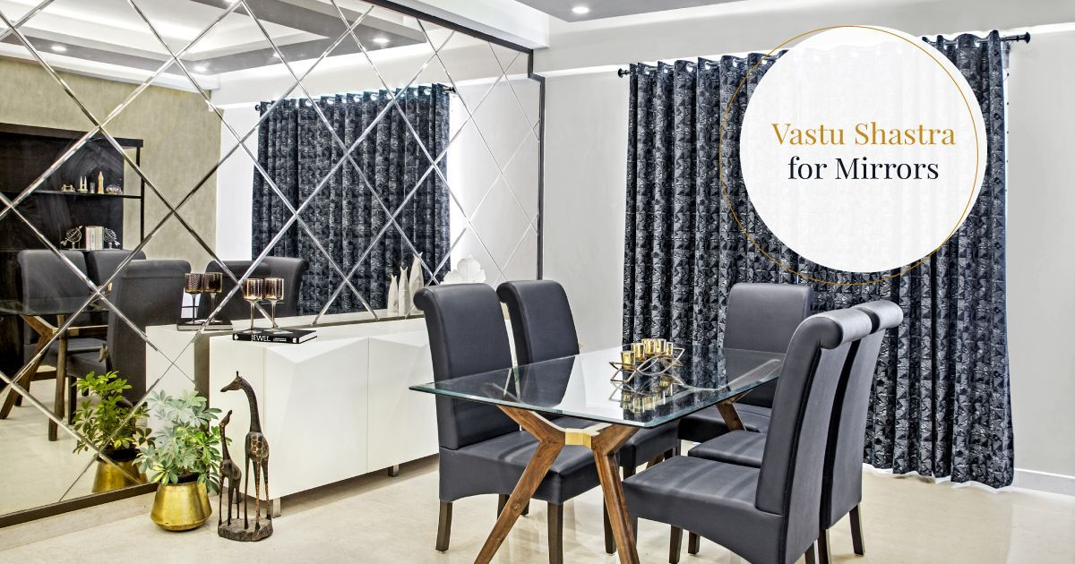 Vastu Shastra Tips for Mirror Placement at Home