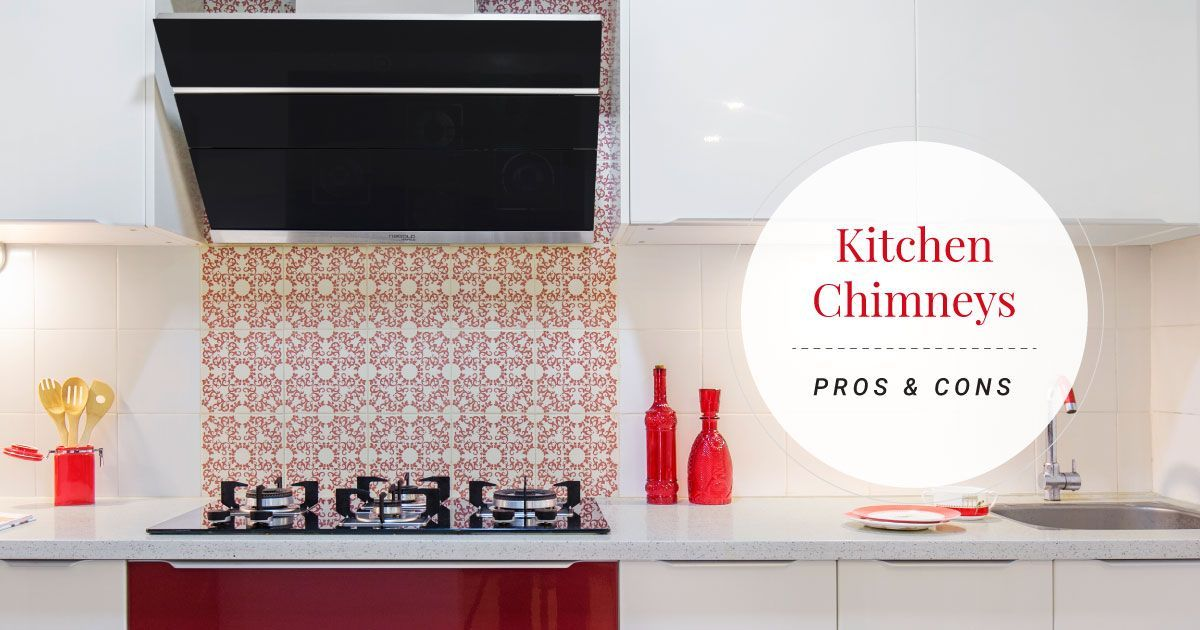 Do You Need a Kitchen Chimney?