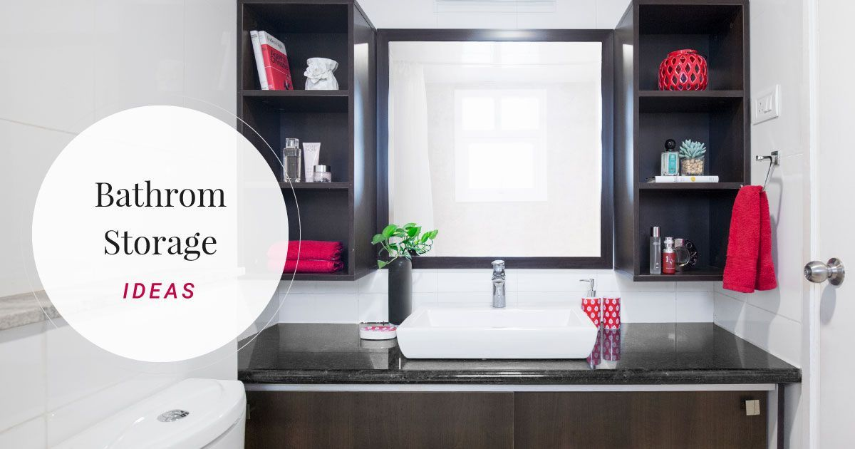 8 Easy Ideas to Add Storage to Bathrooms