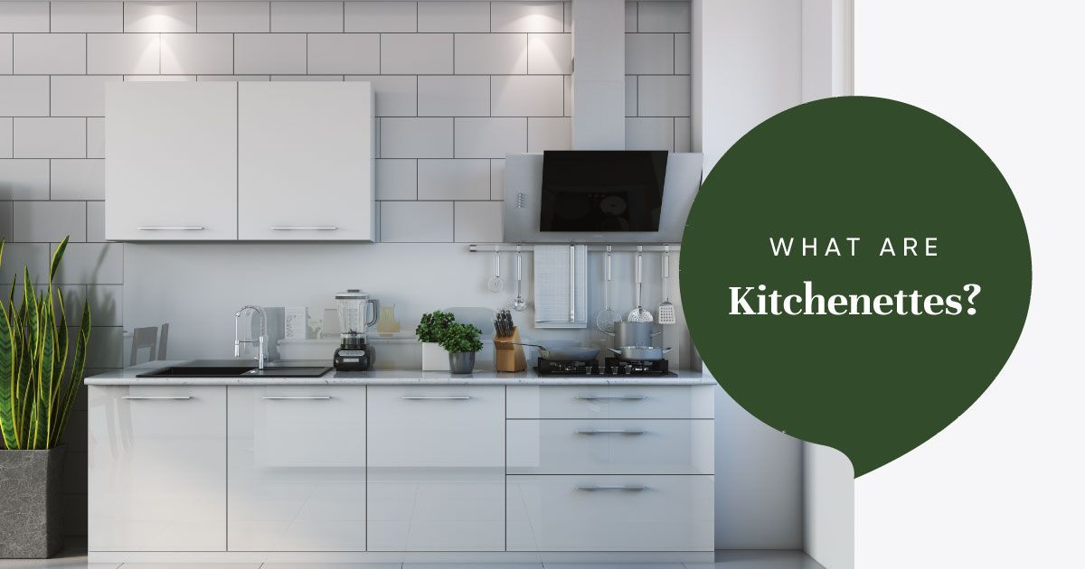 Do You Need a Kitchen or Kitchenette?
