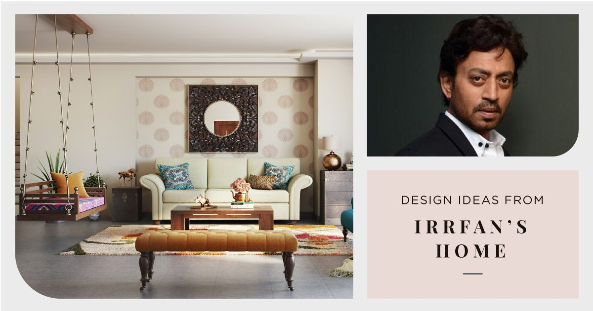 Irrfan's Rustic-style Home Recreated!