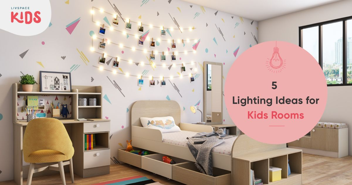 Go Beyond Basics to Light Up Kids Rooms