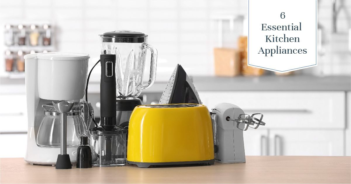 Must-have Appliances for Your Kitchen