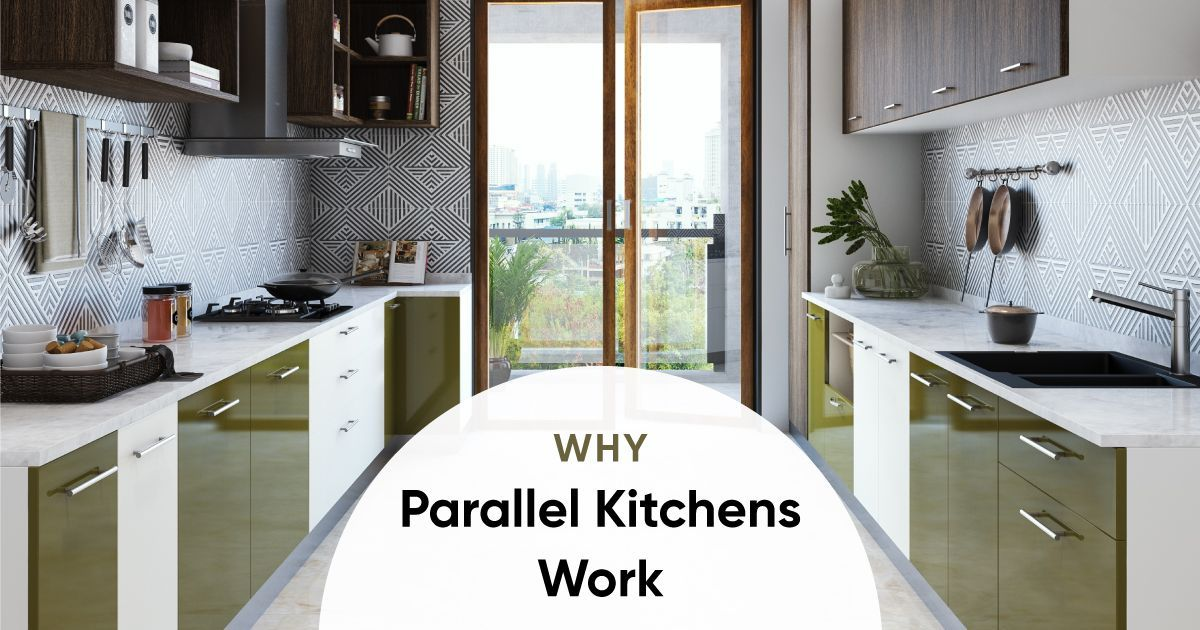 6 Reasons Why Everybody Loves Parallel Kitchens
