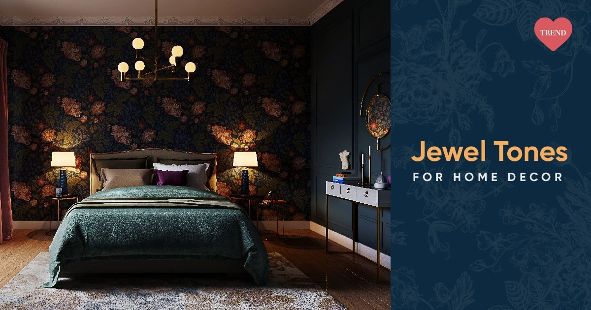 Dazzle & Decorate With Jewel Tones Like a Pro