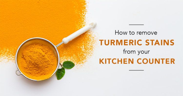 4 Ways To Remove Turmeric Stains From Kitchen Counters