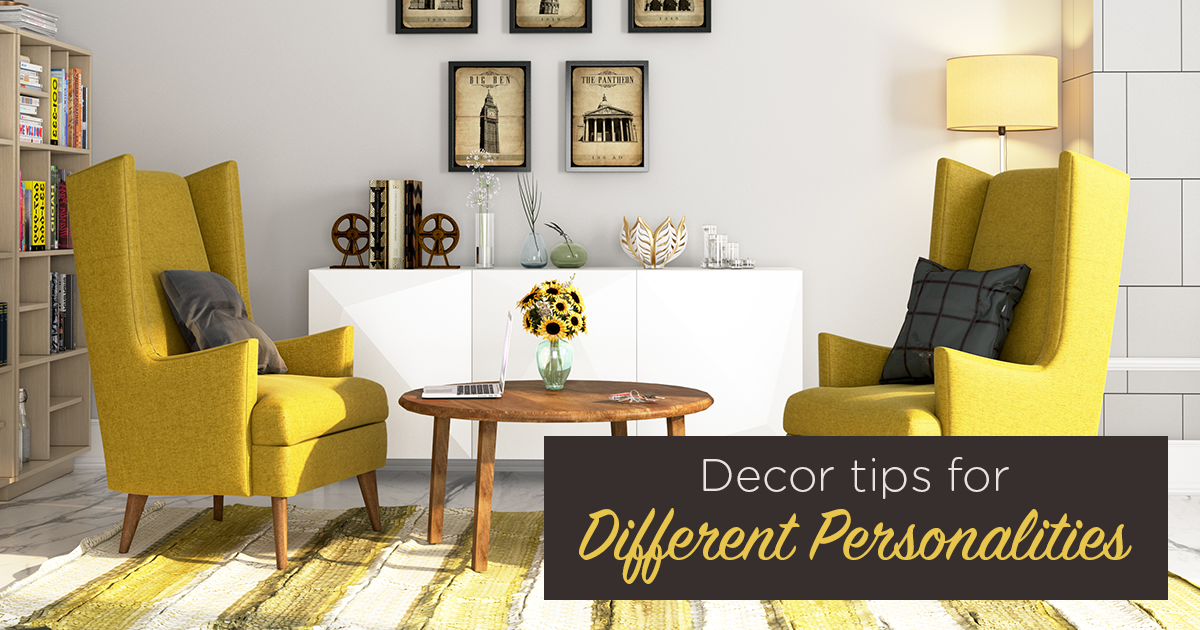 How To Decorate For Your Personality Type